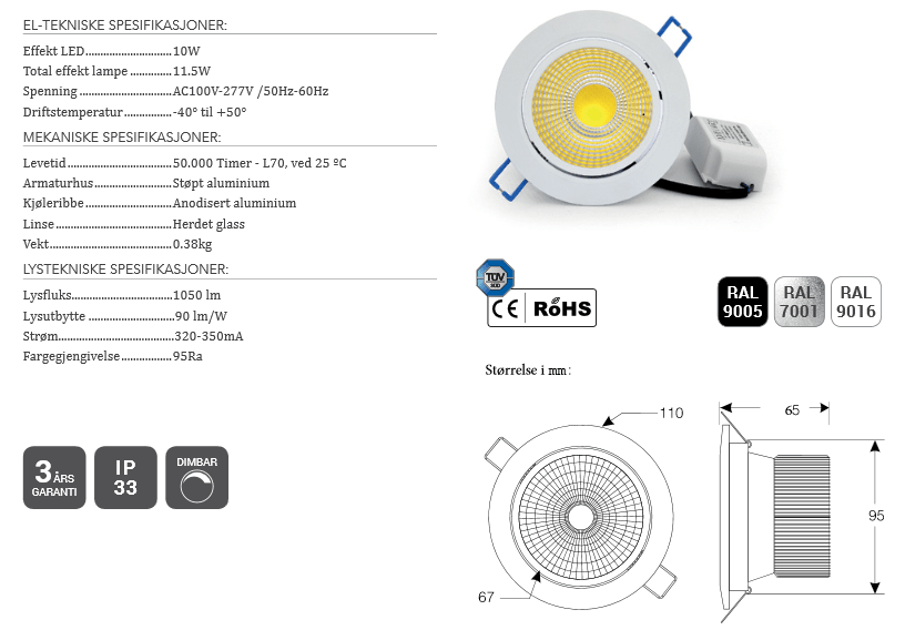 Lavtbyggende LED Downlights 10W